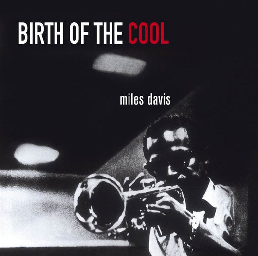 Miles Davis Birth of the Cool Vinyl LP New 2018