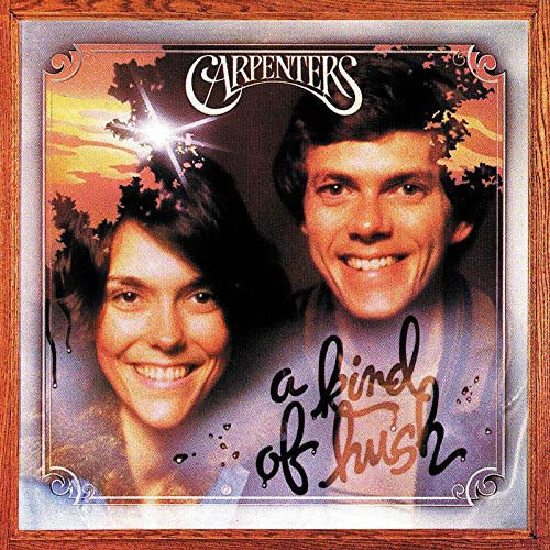 CARPENTERS A Kind Of Hush LP Vinyl  New 2017