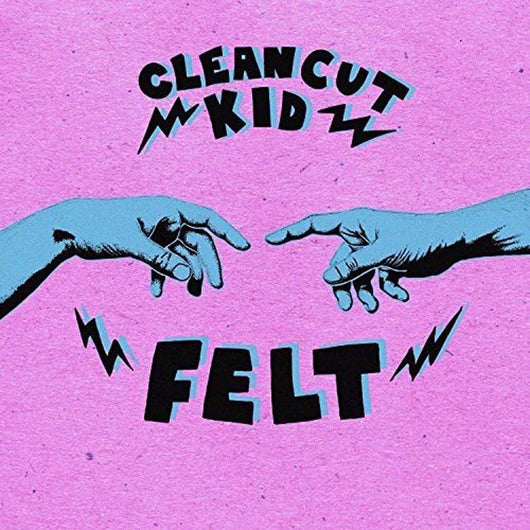 CLEAN CUT KID Felt LP Vinyl NEW 2017