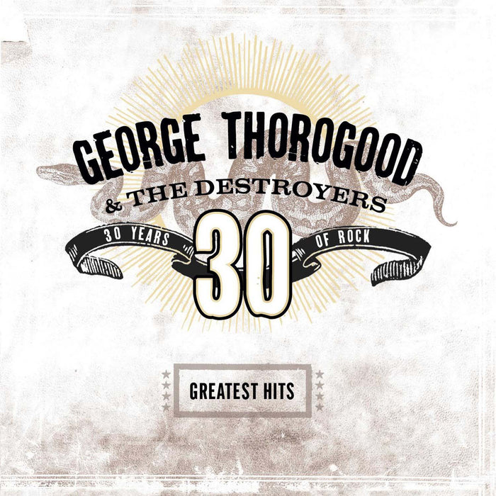 GEORGE THOROGOOD Greatest Hits 30 Years LP Vinyl NEW 2018