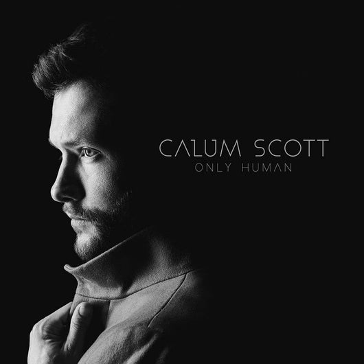 CALUM SCOTT Only Human LP Vinyl NEW 2018