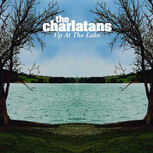The Charlatans Up At The Lake Vinyl LP New 2018