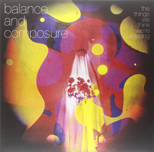 BALANCE & COMPOSURE THINGS WE THINK WE'RE MISSING LP VINYL NEW (US) 33RPM