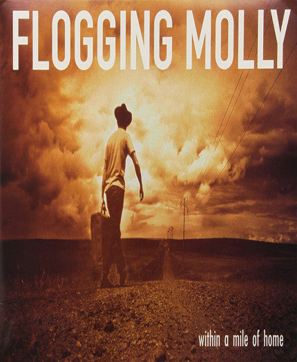 FLOGGING MOLLY WITHIN A MILE OF HOME RE TO RELEASE LP VINYL NEW