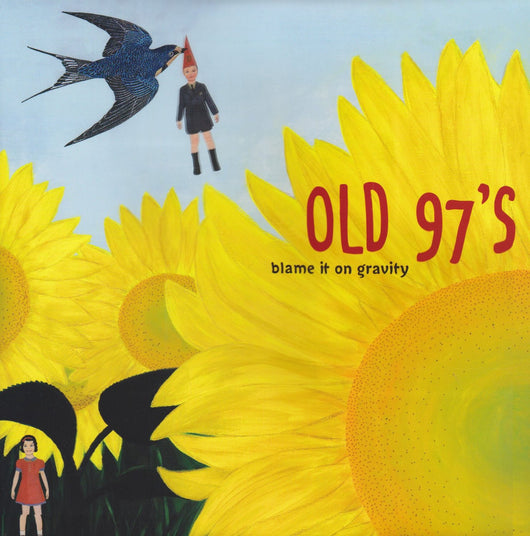 OLD 97S BLAME IT ON GRAVITY LP VINYL 33RPM NEW