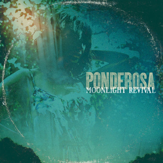 PONDEROSA MOONLIGHT REVIVAL LP VINYL 33RPM NEW