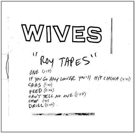 WIVES ROY TAPES LP VINYL 33RPM NEW 2011