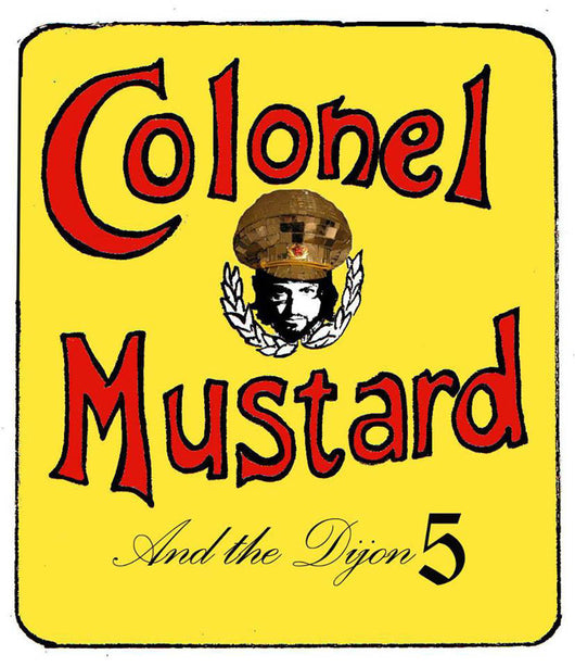 Colonel Mustard & The Dijon 5 Party to Make Music to Party to Make Music to Party to CD