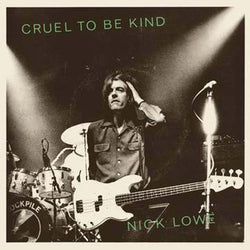 Nick Lowe & Wilco - Cruel To Be Kind Vinyl Single Green Black Friday 2019
