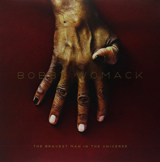 BOBBY WOMACK THE BRAVEST MAN IN THE UNIVERSE LP VINYL NEW 33RPM 2012