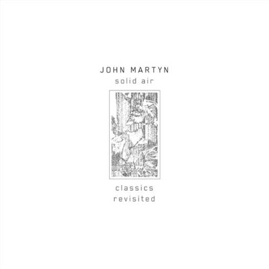 JOHN MARTYN SOLID AIR CLASSICS REVISITED LP VINYL NEW 33RPM