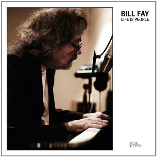 BILL FAYE LIFE IS PEOPLE LP VINYL NEW 33RPM