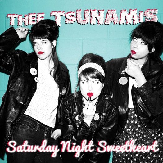 THEE TSUNAMIS SATURDAY NIGHT SWEETHEART LP VINYL NEW (US) 33RPM