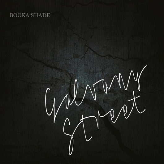 BOOKA SHADE Galvany Street LP Vinyl NEW 2017
