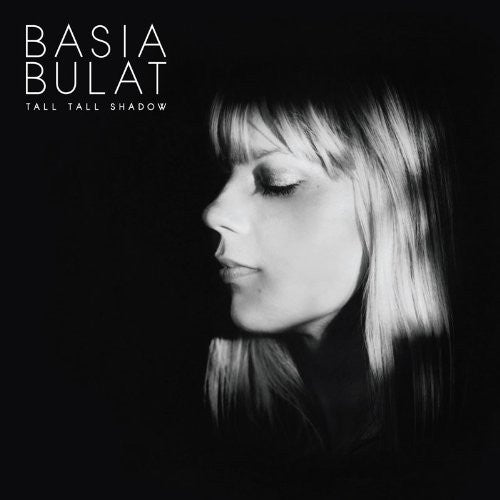 BASIA BULAT TALL TALL SHADOW LP VINYL 33RPM NEW