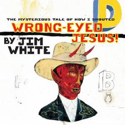 JIM WHITE MYSTERIOUS TALE OF HOW I SHOUTED LP VINYL NEW 33RPM