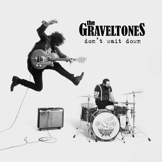 GRAVELTONES DON???T WAIT DOWN LP VINYL 33RPM NEW