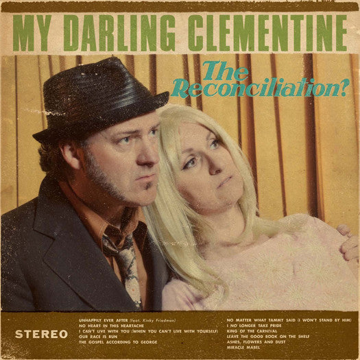 MY DARLING CLEMENTINE RECONCILIATION LP VINYL NEW 2014 33RPM