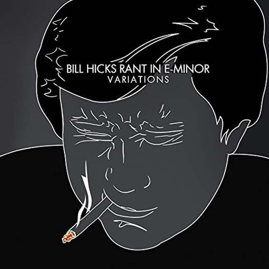 BILL HICKS RANT IN E-MINOR VARIATIONS LP VINYL NEW 33RPM