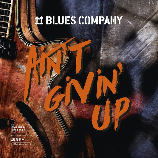 Blues Company Aint Givin Up 45 RPM Vinyl LP New Pre Order 01/02/19