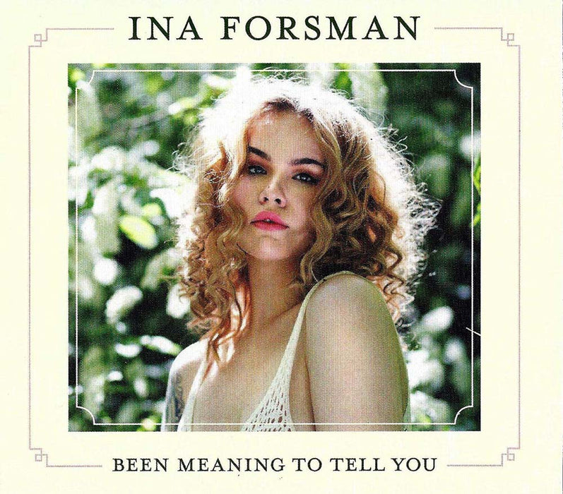 Ina Forsman Been Meaning To Tell You Vinyl LP New 2019