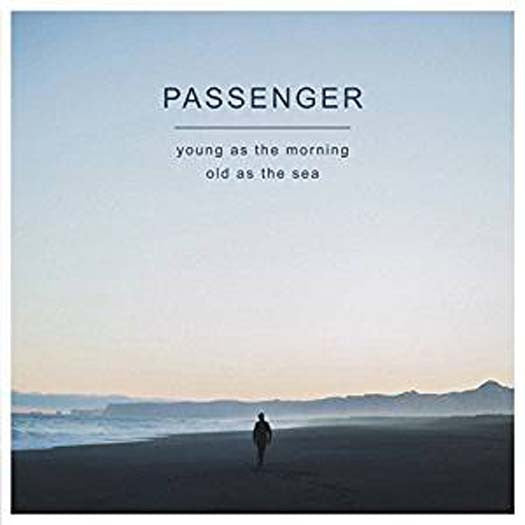 PASSENGER Young As The Morning Old As The Sea LP Vinyl NEW