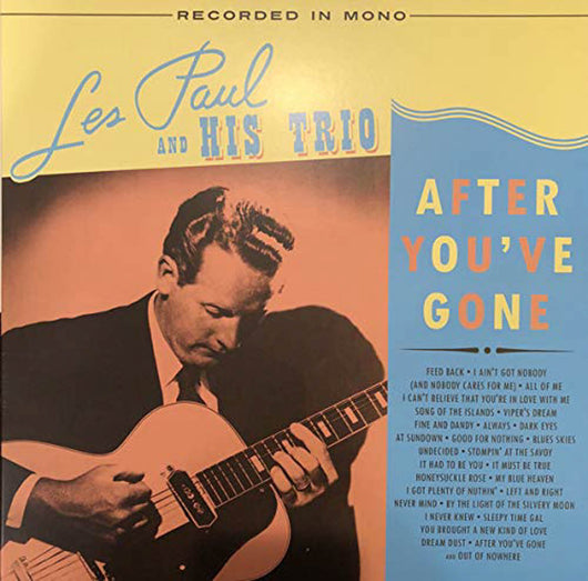 Les Paul & His Trio After Youve Gone Double Vinyl LP New 2018