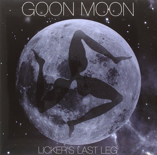GOON MOON LICKERS LAST LEG LP VINYL NEW 33RPM