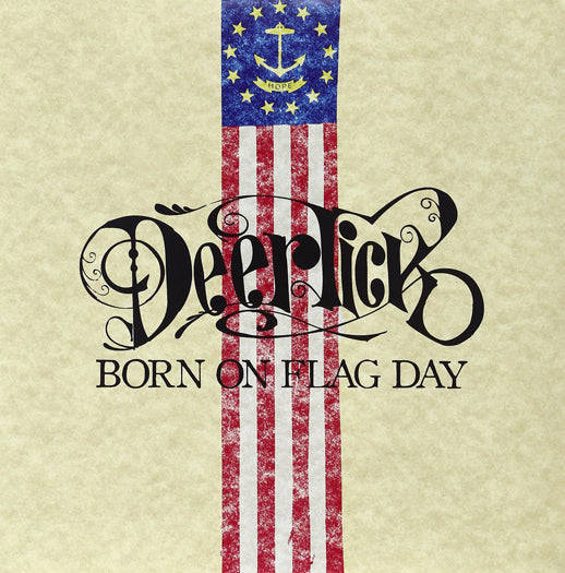 DEER TICK BORN ON FLAG DAY LP VINYL NEW (US) 33RPM LIMITED EDITION