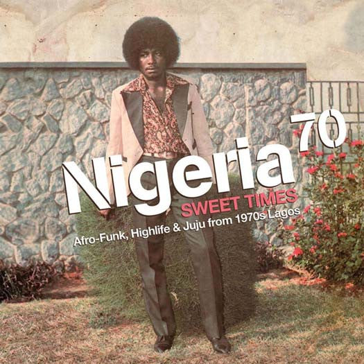 Nigeria 70 Sweet Times AFRO-FUNK HIGHLIFE LP Vinyl NEW