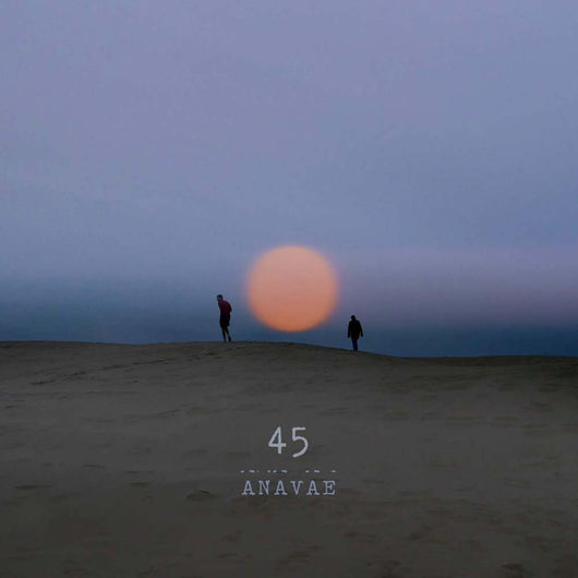 Anavae - 45 Vinyl LP New 2019