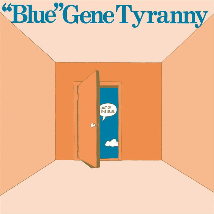 Blue Gene Tyranny Out of the Blue Vinyl LP New 2019