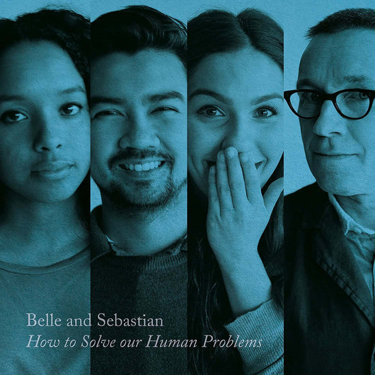BELLE & SEBASTIAN Hew To Solve Our Human Problems 3 EP NEW 2018