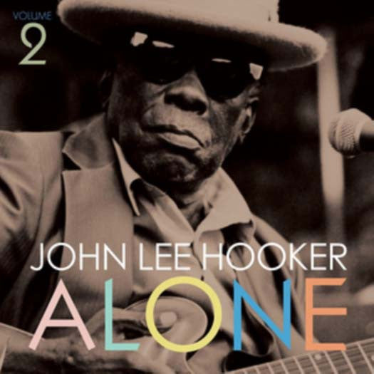 JOHN LEE HOOKER ALONE VOL. 2 LP VINYL NEW