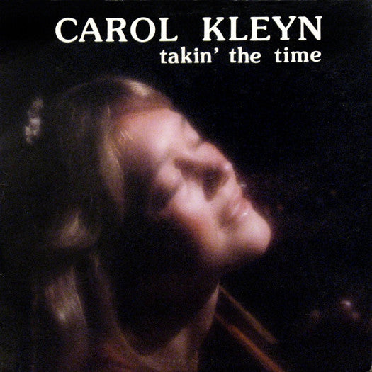 CAROL KLEYN TAKIN THE TIME LP VINYL 33RPM NEW
