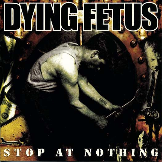 DYING FETUS Stop At Nothing LP Vinyl NEW 2017