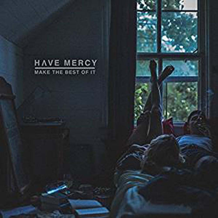HAVE MERCY Make The Best Of It LP Vinyl NEW 2017