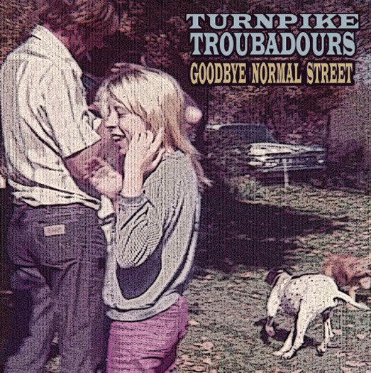 TURNPIKE TROUBADOURS GOODBYE NORMAL STREET LP VINYL NEW (US) 33RPM