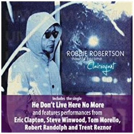 ROBBIE ROBERTSON HOW TO BE CLAIRVOYANT LP VINYL NEW (US) 33RPM
