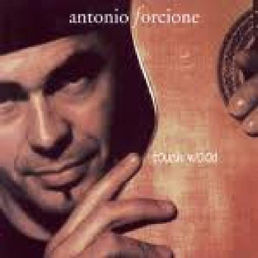 ANTONIO FORCIONE TOUCH WOOD LP VINYL 33RPM NEW 2011