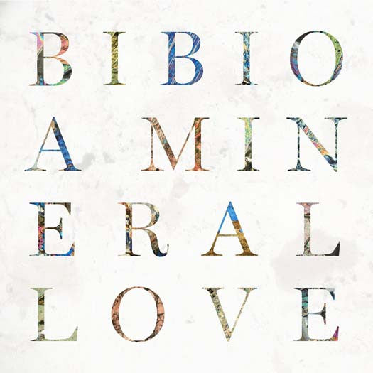 BIBIO A MINERAL LOVE LP VINYL NEW 33RPM