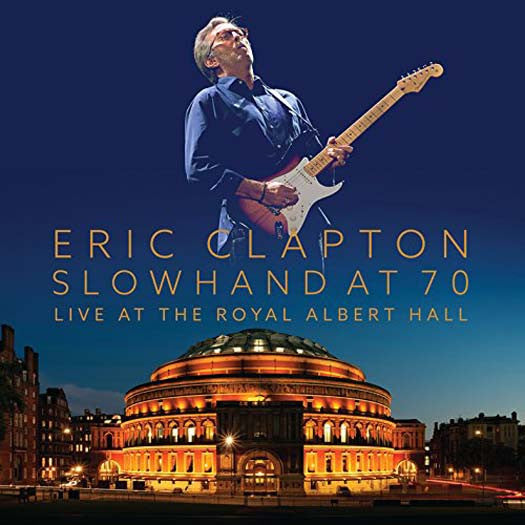 ERIC CLAPTON SLOWHAND AT 70 LIVE ROYAL ALBERT HALL LP VINYL NEW 33RPM