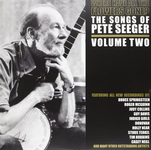 PETE SEEGER WHERE HAVE THE FLOWERS GONE VOLUME 2 LP VINYL  NEW