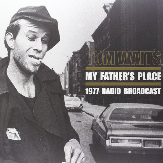 TOM WAITS MY FATHERS PLACE DOUBLE LP VINYL 33RPM NEW