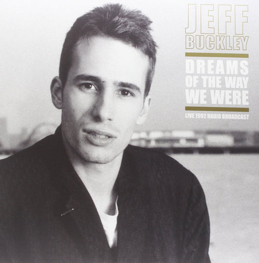 JEFF BUCKLEY DREAMS OF THE WAY WE WEREDOUBLE LP VINYL 33RPM NEW