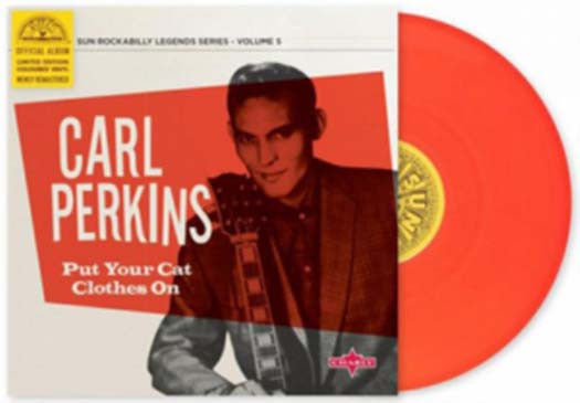 CARL PERKINS Put Your Cat Clothes On 10