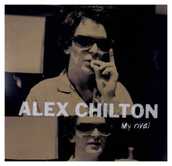 Alex Chilton - My Rival Vinyl LP Black Friday 12