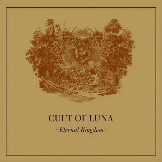 CULT OF LUNA Eternal Kingdom LP Vinyl NEW 2017