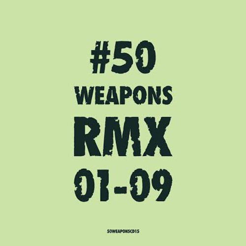 50 WEAPONS RMX 0109 LP VINYL 33RPM NEW