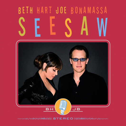 BETH HART AND JOE BONAMASSA SEESAW LP VINYL 33RPM NEW